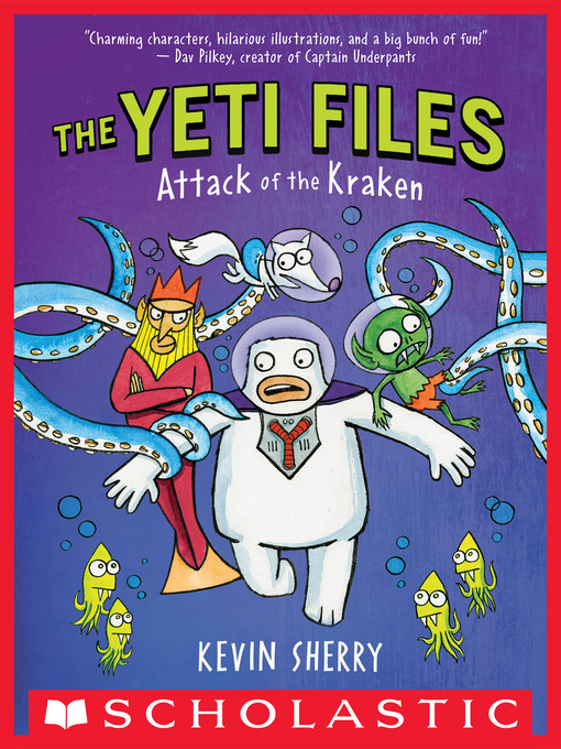 Title details for Attack of the Kraken by Kevin Sherry - Wait list