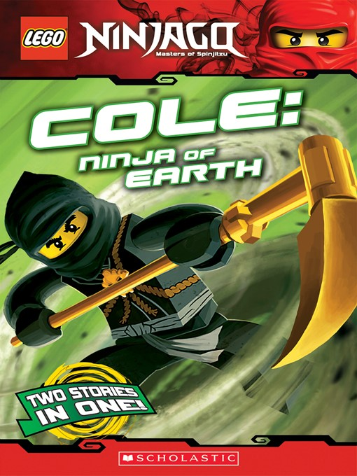 Title details for Cole: Ninja of Earth by Greg Farshtey - Wait list