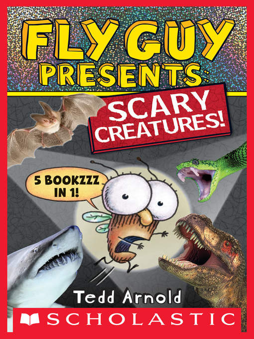 Fly Guy Presents Scary Creatures!