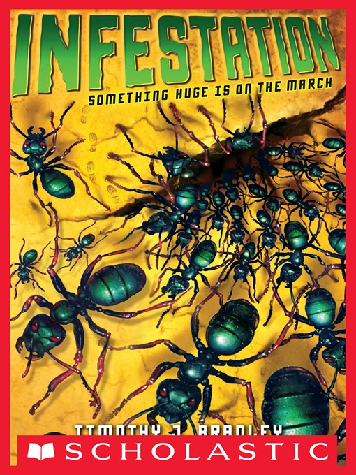 Title details for Infestation by Timothy J. Bradley - Wait list