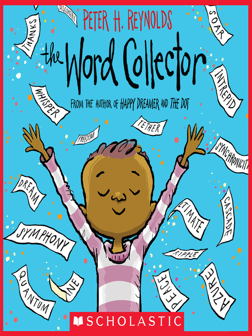 Title details for The Word Collector by Peter H. Reynolds - Available