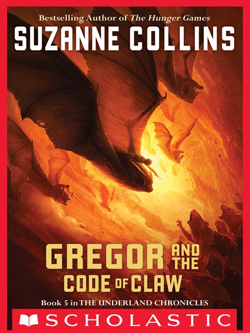Title details for Gregor and the Code of Claw by Suzanne Collins - Available