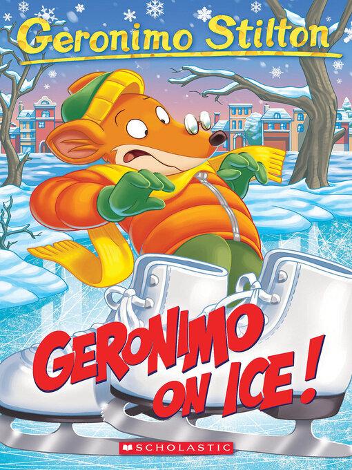Geronimo On Ice! by Geronimo Stilton