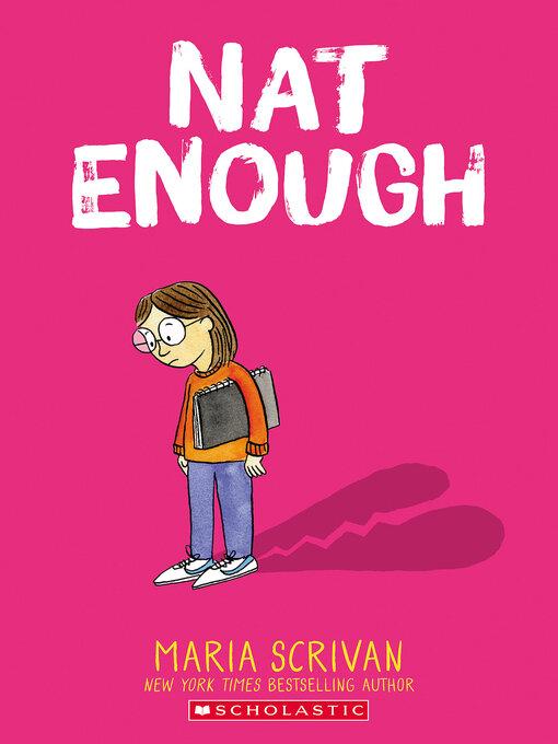 Title details for Nat Enough by Maria Scrivan - Wait list
