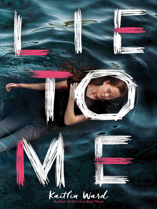 Title details for Lie to Me by Kaitlin Ward - Available