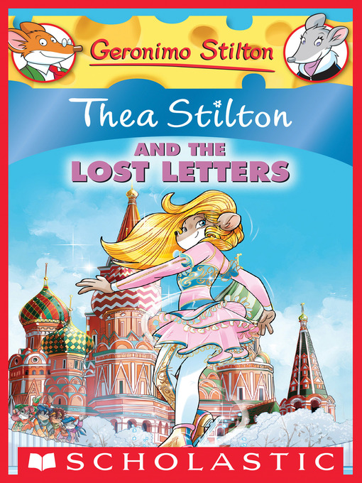 Title details for Thea Stilton and the Lost Letters by Thea Stilton - Available
