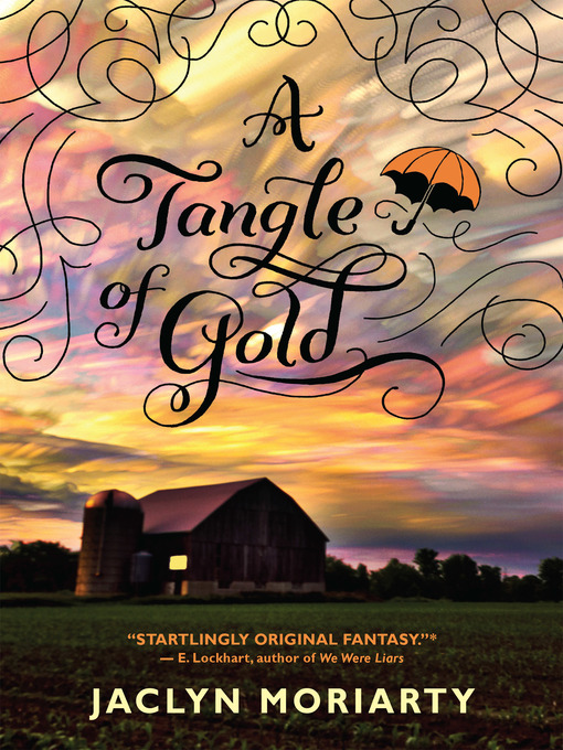 Title details for A Tangle of Gold by Jaclyn Moriarty - Available