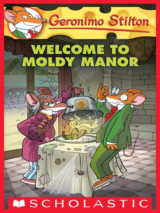 Title details for Welcome to Moldy Manor by Geronimo Stilton - Available