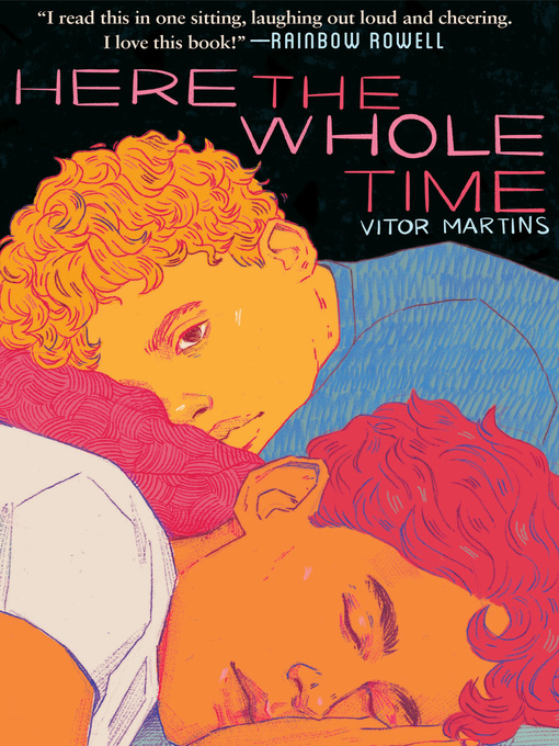 Title details for Here the Whole Time by Vitor Martins - Available