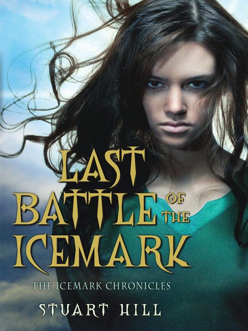 Title details for Last Battle of the Icemark by Stuart Hill - Available