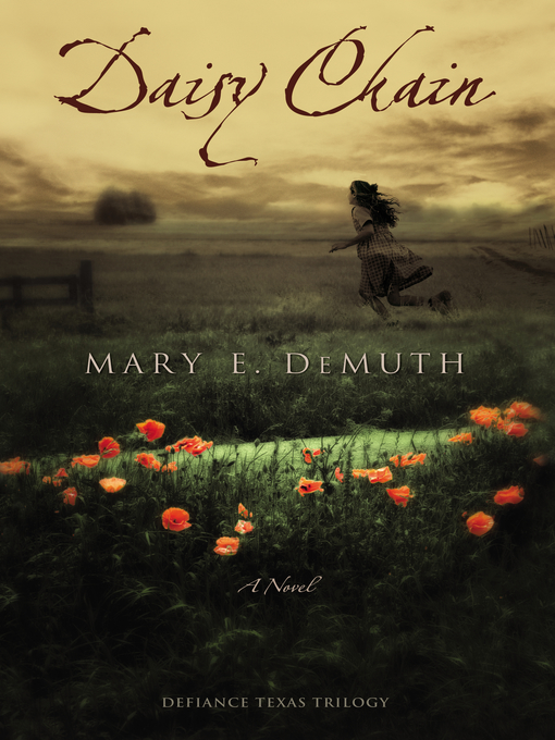 Title details for Daisy Chain by Mary E DeMuth - Available