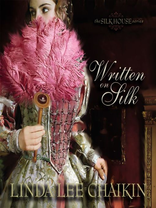 Title details for Written on Silk by Linda Lee Chaikin - Available
