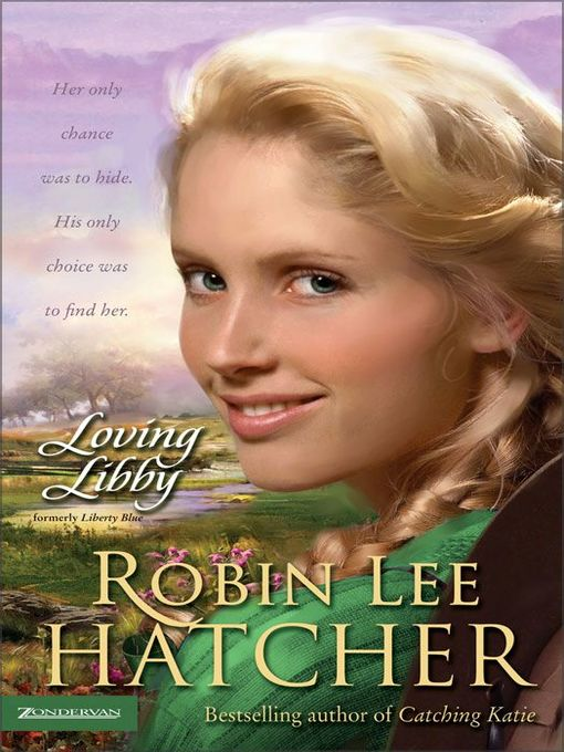 Title details for Loving Libby by Robin Lee Hatcher - Wait list