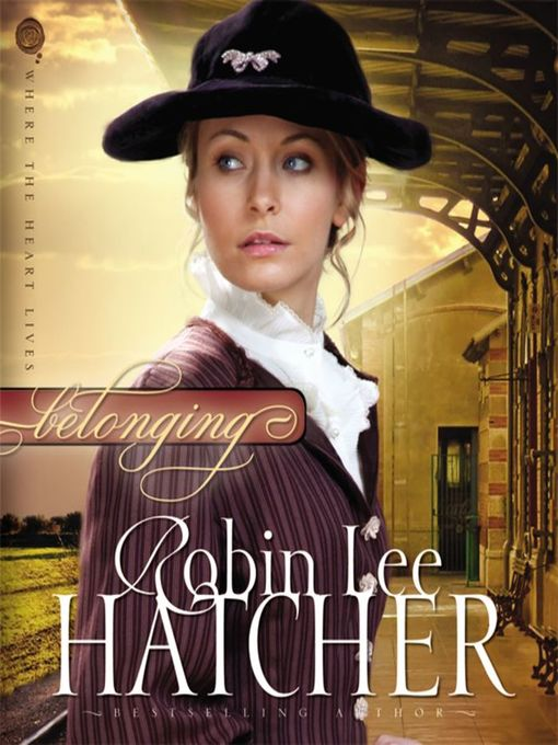 Title details for Belonging by Robin Lee Hatcher - Available