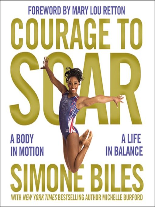 Title details for Courage to Soar by Simone Biles - Wait list