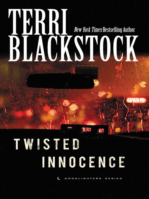 Title details for Twisted Innocence by Terri Blackstock - Wait list