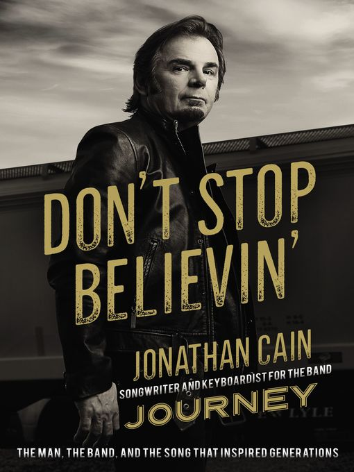 Title details for Don't Stop Believin' by Jonathan Cain - Available
