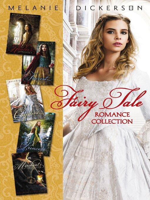 Title details for Fairy Tale Romance Collection by Melanie Dickerson - Wait list