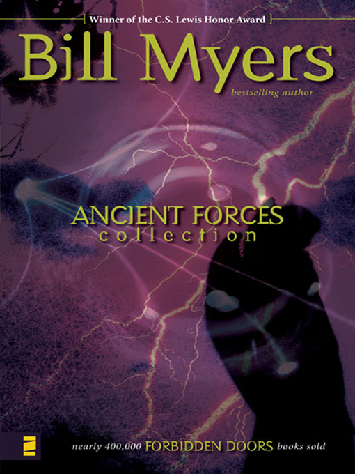 Title details for Ancient Forces Collection (Omnibus) by Bill Myers - Available