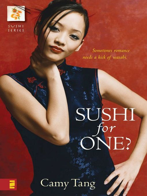 Title details for Sushi for One? by Camy Tang - Available