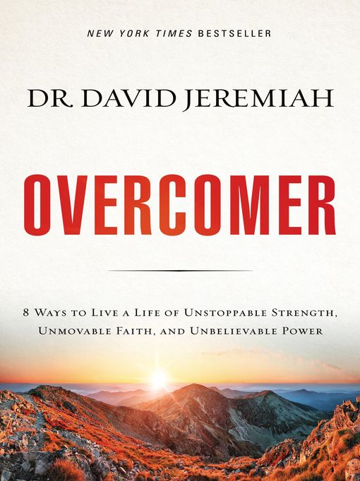 Title details for Overcomer by Dr.  David Jeremiah - Available