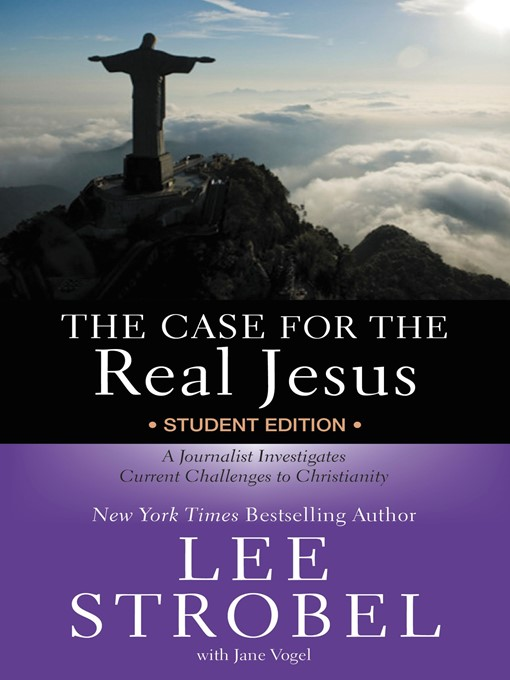 Title details for The Case for the Real Jesus Student by Lee Strobel - Wait list