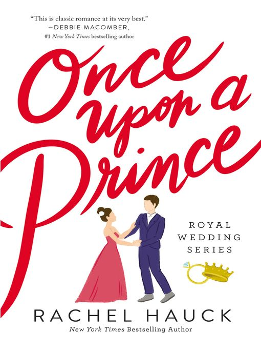 Upplýsingar um Once Upon a Prince eftir Rachel Hauck - Til útláns