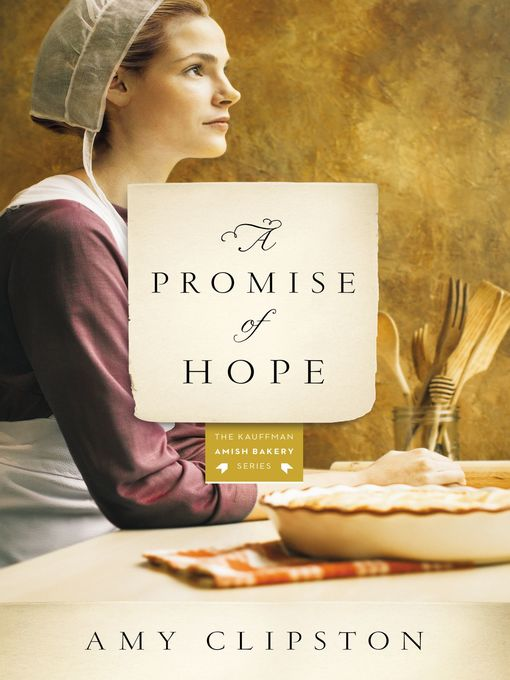 Title details for A Promise of Hope by Amy Clipston - Available