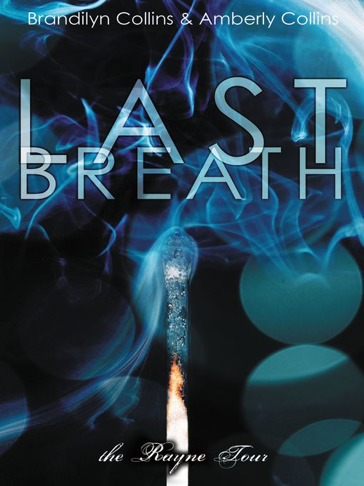 Title details for Last Breath by Brandilyn Collins - Available
