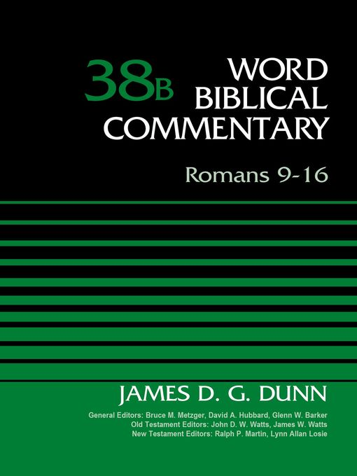 Title details for Romans 9-16, Volume 38B by James D. G. Dunn - Available