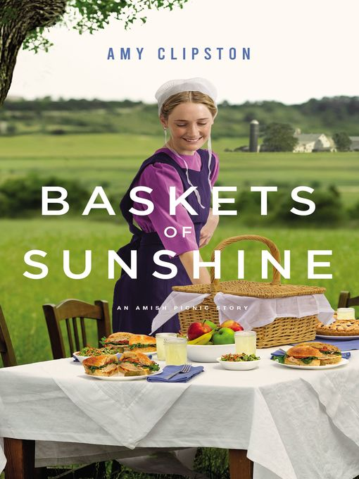 Title details for Baskets of Sunshine by Amy Clipston - Wait list