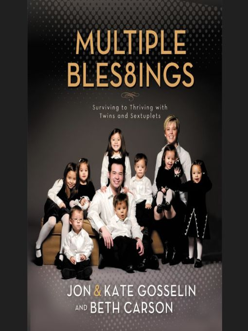 Title details for Multiple Blessings by Jon and Kate Gosselin - Available
