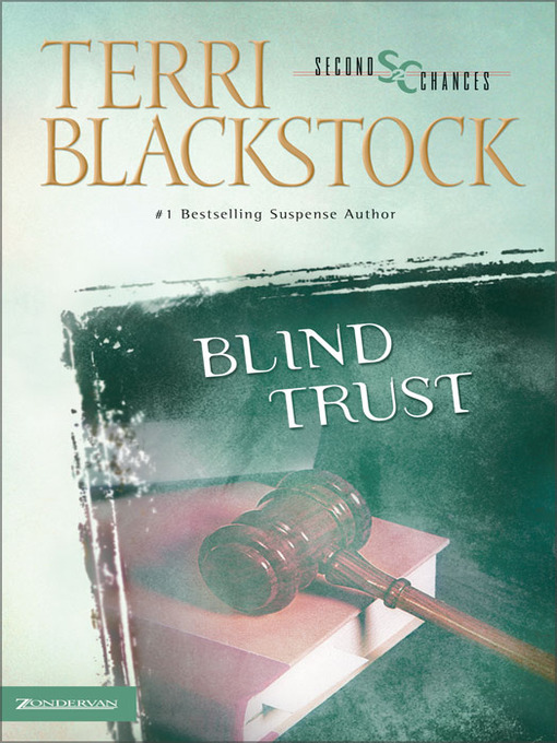 Title details for Blind Trust by Terri Blackstock - Available