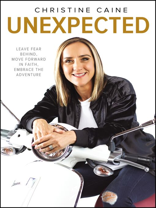 Title details for Unexpected by Christine Caine - Wait list