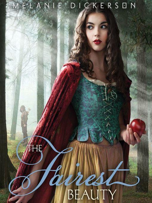 Title details for The Fairest Beauty by Melanie Dickerson - Wait list