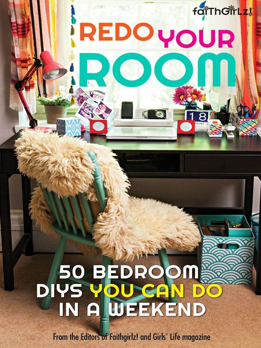 Title details for Redo Your Room by Editors of Faithgirlz! and Girls' Life Mag - Available