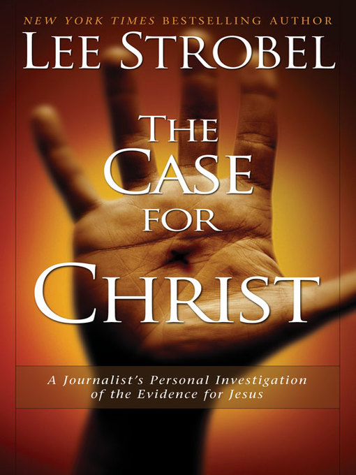 Title details for The Case for Christ by Lee Strobel - Wait list