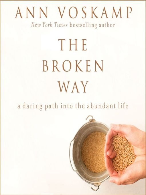Title details for The Broken Way by Ann Voskamp - Wait list