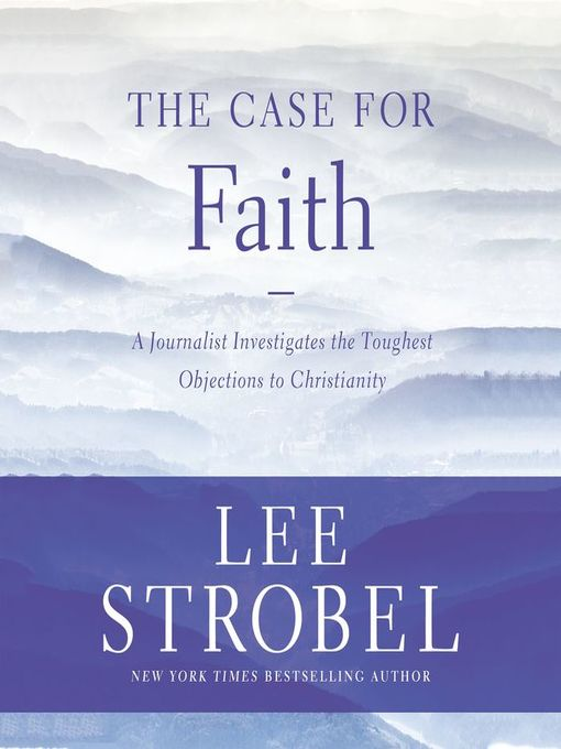 Title details for The Case for Faith by Lee Strobel - Wait list