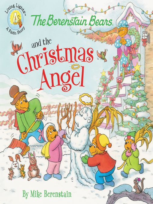 Title details for The Berenstain Bears and the Christmas Angel by Mike Berenstain - Wait list
