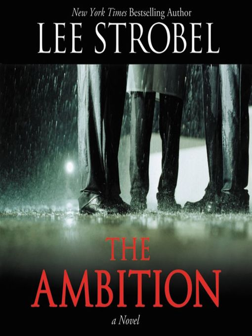 Title details for The Ambition by Lee Strobel - Wait list