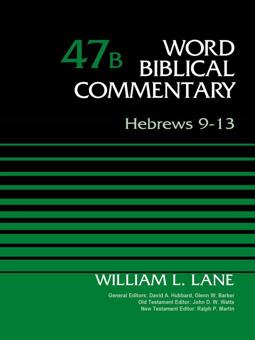 Title details for Hebrews 9-13, Volume 47B by William L. Lane - Available
