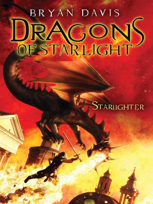 Title details for Starlighter by Bryan Davis - Available