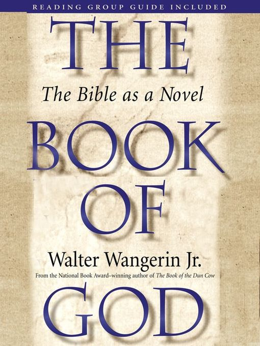 Title details for The Book of God by Walter Wangerin Jr. - Wait list