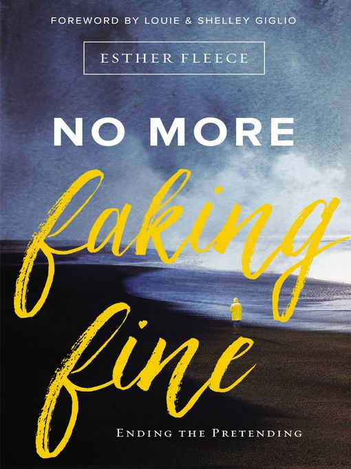 Title details for No More Faking Fine by Esther Fleece Allen - Available