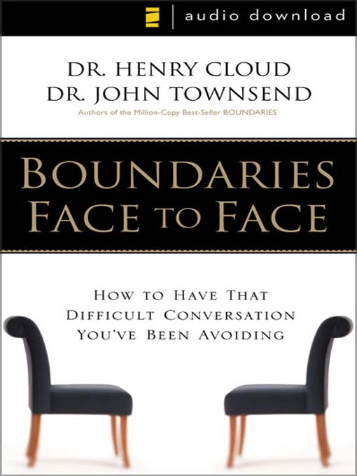 Title details for Boundaries Face to Face by Henry Cloud - Wait list