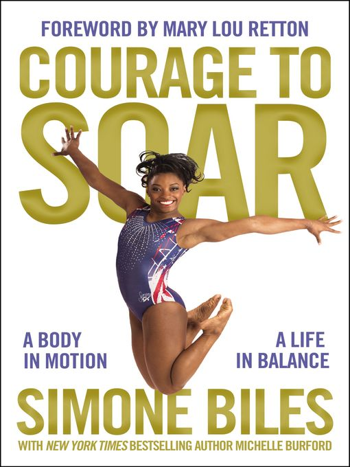 Title details for Courage to Soar (with Bonus Content) by Simone Biles - Wait list