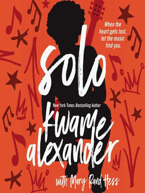 Title details for Solo by Kwame Alexander - Wait list