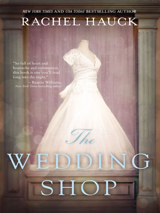 Title details for The Wedding Shop by Rachel Hauck - Wait list