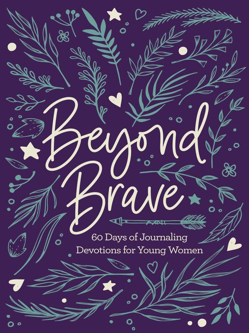 Title details for Beyond Brave by Zondervan - Available